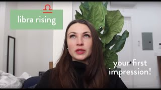 Libra Rising | Your First Impression