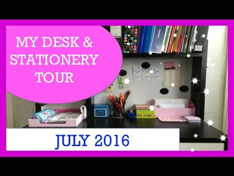 My Desk & Stationery Tour
