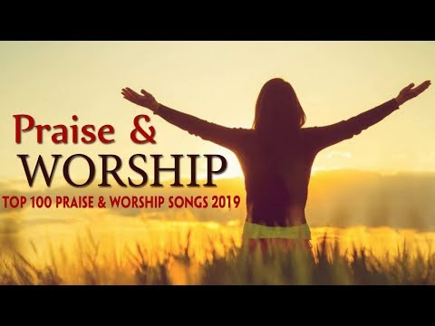 Morning Worship Songs 2019 - Christian Worship Music 2019 - Non Stop Praise And Worship Songs