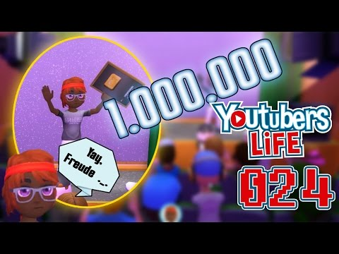 Let's Play YOUTUBERS LIFE [024] 1.000.000 Abonennten!!!