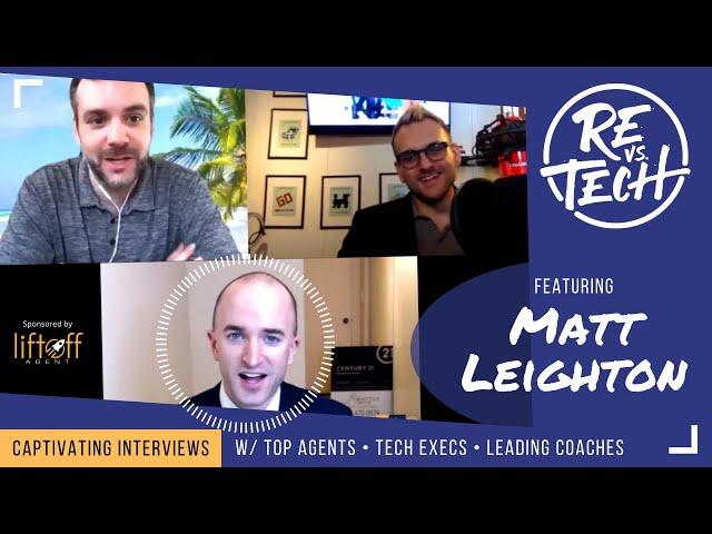 Real Estate Vs Tech with Matt Leighton -  Episode 018
