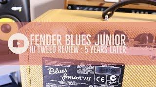 Fender Blues Junior III Tweed review : 5 years later