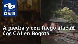A piedra y con fuego atacan dos CAI en Bogotá
