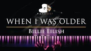 Billie Eilish - WHEN I WAS OLDER - Piano Karaoke / Sing Along Cover with Lyrics