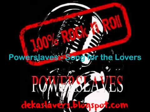 Powerslaves  Song for the Lovers 2012