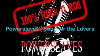 Powerslaves - Song for the Lovers (2012)
