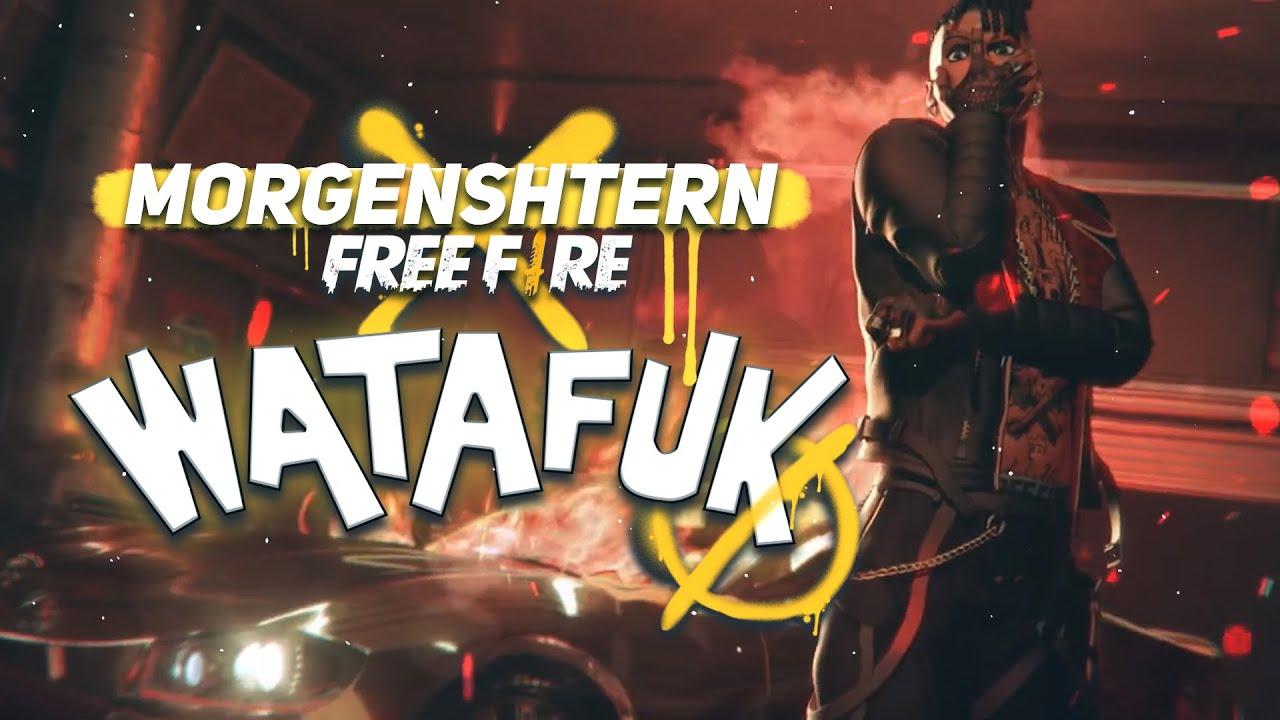 MORGENSHTERN х FREE FIRE - WATAFUK (feat Lil Pump)