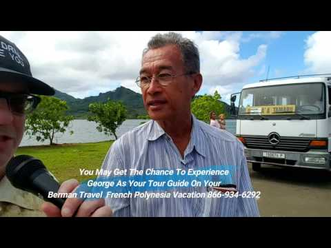 Huahine Society Islands, French Polynesia Video and Interview