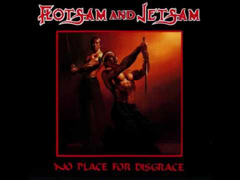 Flotsam and Jetsam-No place for disgrace.wmv
