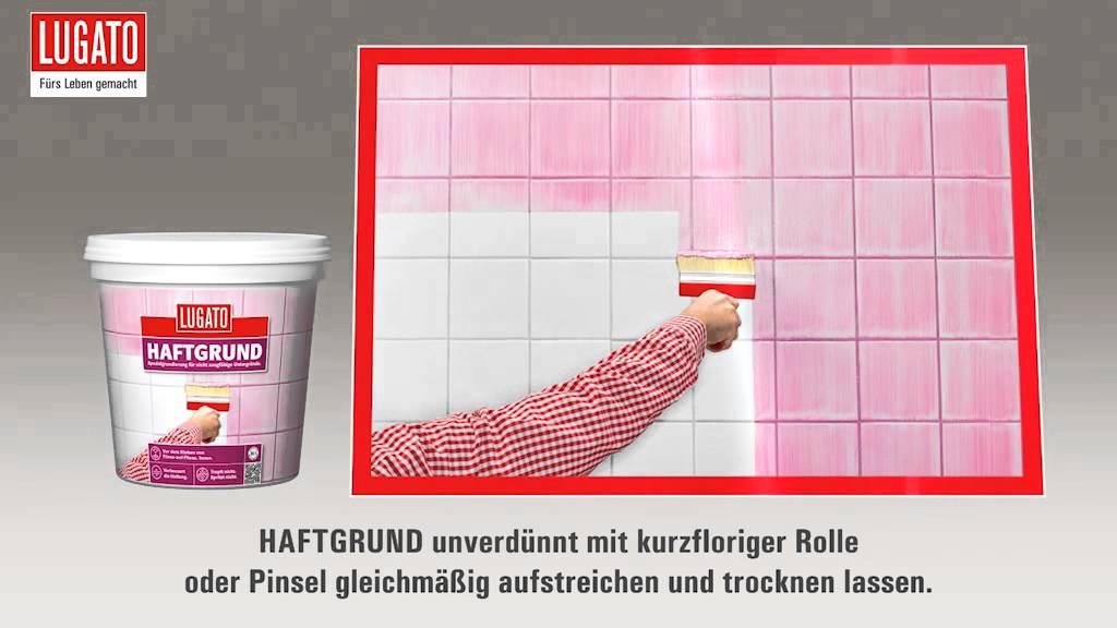 Anleitung Wandgrundierung Für Wandfliesen Und Bodenfliesen - Haftgrund putz auf fliesen