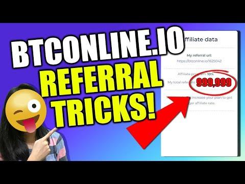 Btconline.io REFERRAL TRICKS!