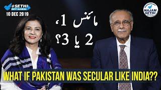 Sethi Sey Sawal | 10th December 2019 | Najam Sethi