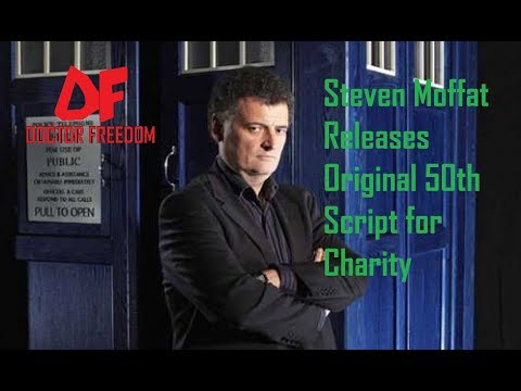 DOCTOR WHO NEWS - Steven Moffat Releases Original 50th Script for Charity