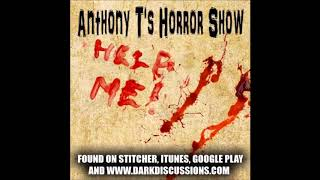 Anthony T's Horror Show - Episode 1