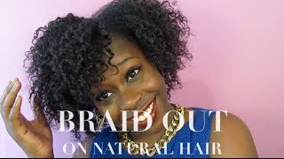 how to do a braid out on natural 4b 4c hair