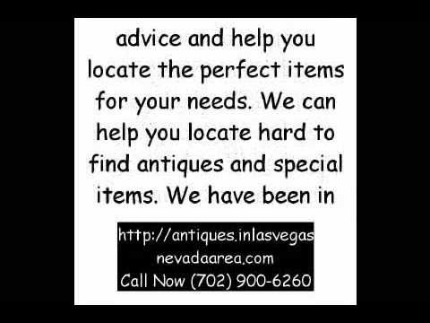 Antiques in Las Vegas, (702) 900-6260, North Las Vegas, Henderson, Summerlin