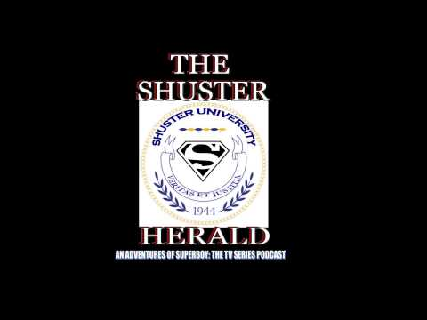 The Shuster Herald Podcast - Episode 1.01: Our Past Fandom & Outlook for Superman