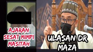 Ajaran Sesat Mimpi Masitah | ulasan Dr Maza
