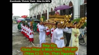 """Đáp Ca - Chúa Nhật 4 Mùa Chay """"TV 33"""" Thái Nguyên (Năm C)"""