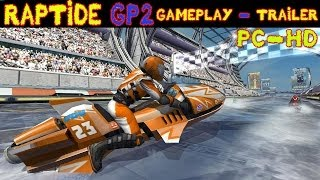 Riptide GP2 Gameplay Trailer PC HD