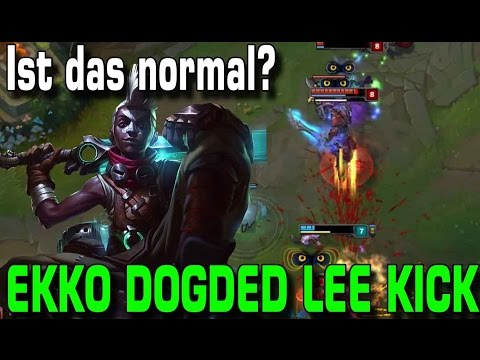 Ist das normal? | EKKO DODGED LEE KICK [Guide/Tutorial]