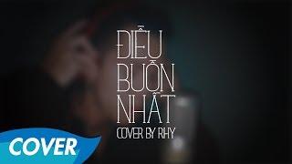 Kai Đinh - Điều Buồn Nhất - Acoustic cover by Rhy