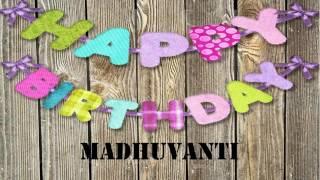 Madhuvanti   Wishes & Mensajes