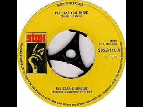 The Staple Singers - I'll Take You There (#1 Song 1972)