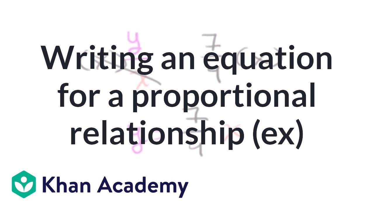Writing an equation for a proportional relationship