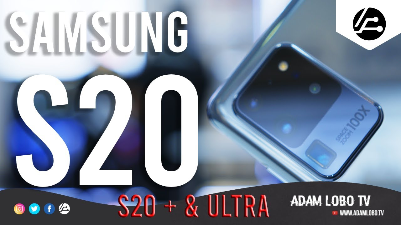 Samsung Galaxy S20 Vs S20 Plus Vs S20 Ultra 5G Hands On & First Impressions