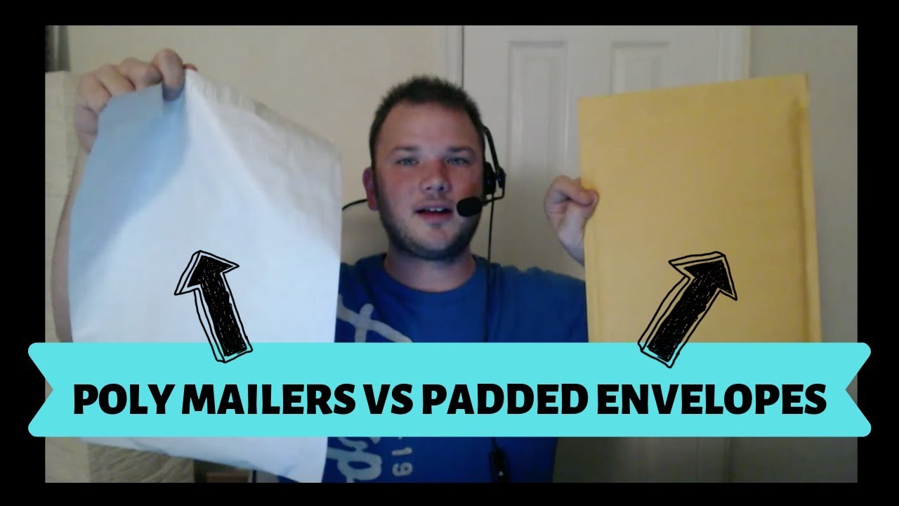 Shipping Envelopes For Ebay Amazon Sellers Padded Vs Poly Mailers Youtube