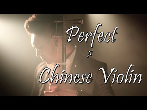 Ed Sheeran - Perfect (Chinese Violin 二胡 Cover) Ft. Alice Lin