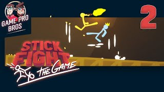 Stick Fight: The Game #2 - Disloyal Snakes - Come at me Bro