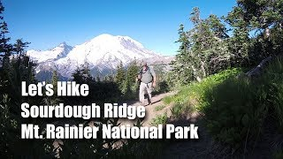Let's Hike Sourdough Ridge, Mount Rainier NP