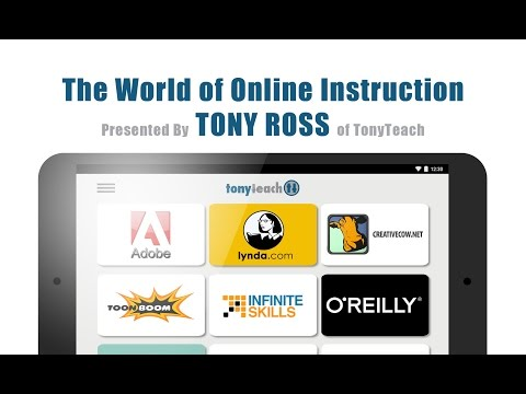"""The World of Online Instruction"" w/ Tony Ross of TonyTeach"