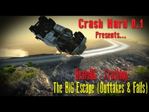 BeamNG - Crashing: The BIG Escape (Outtakes and fails)