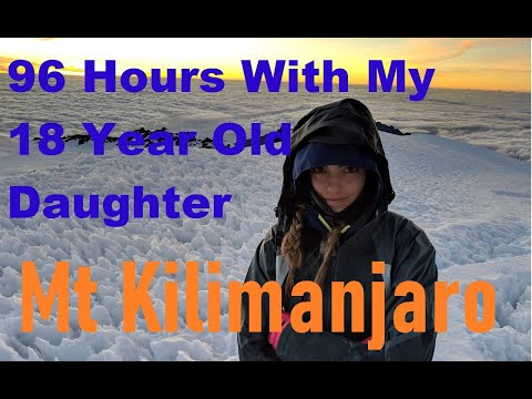 Mt Kilimanjaro - 96 Hours Climbing The Lemosho Route With My Daughter - Documentary - Long Form
