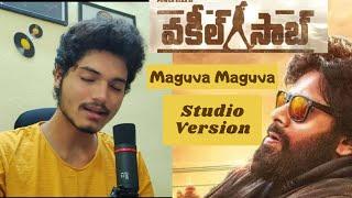 #VakeelSaab   Maguva Maguva  Studio Version   Pawan Kalyan   Sid Sriram   Manoj Kumar Chevuri