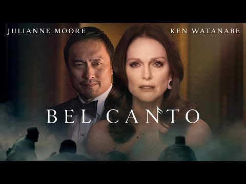 Bel Canto - Official Trailer