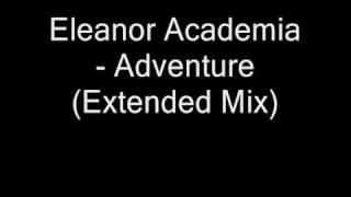 eleanor academia   adventure Extended Mix