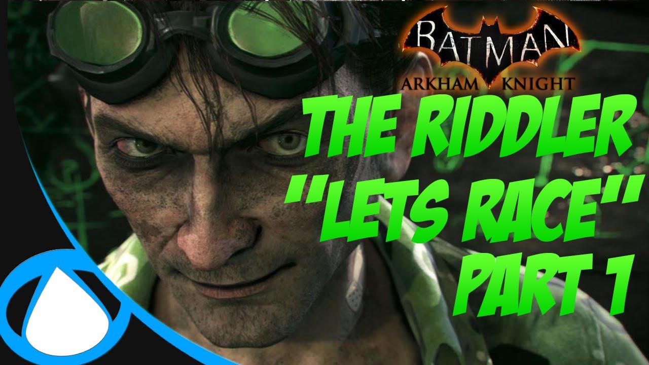 "Batman: Arkham Knight - ""Riddler Challenge"" Part 1 - LETS ..."