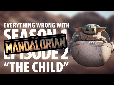 "Everything Wrong With The Mandalorian ""The Child"""