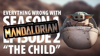 """Everything Wrong With The Mandalorian """"The Child"""""""
