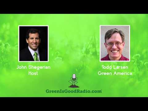 GreenIsGood - Todd Larsen - Green America