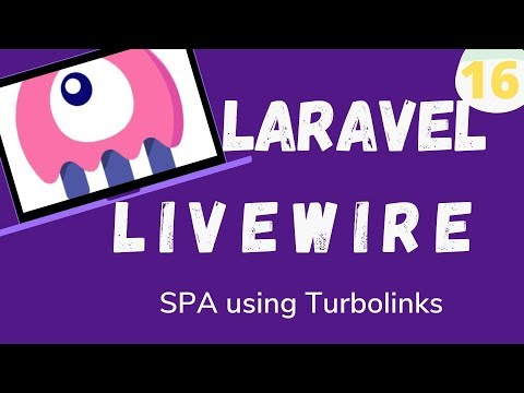 16  Laravel Livewire   Spa Using Turbolinks