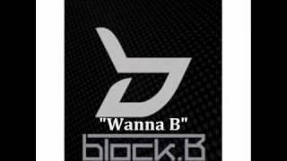 [MP3 DOWNLOAD] Block B- Wanna B w/ Romanized & English Lyrics