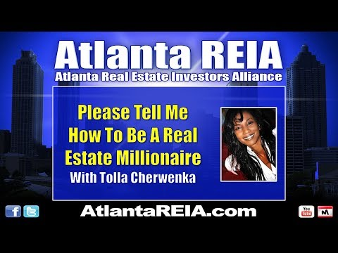 BIG February 2018: How to be a Real Estate Millionaire with Tolla Cherwenka
