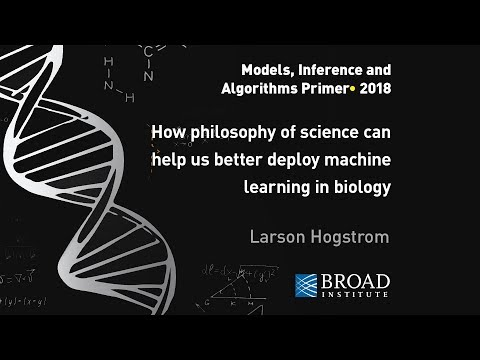 MIA Primer: Larson Hogstrom, How philosophy of science helps