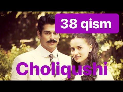 38 Choliqushi uzbek tilida HD (turk seriali) 38 qism