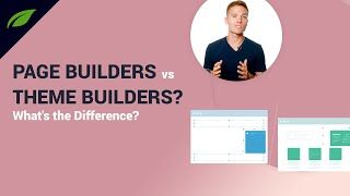 WordPress Themes and Theme Builders VS Page Builders - What's the difference?